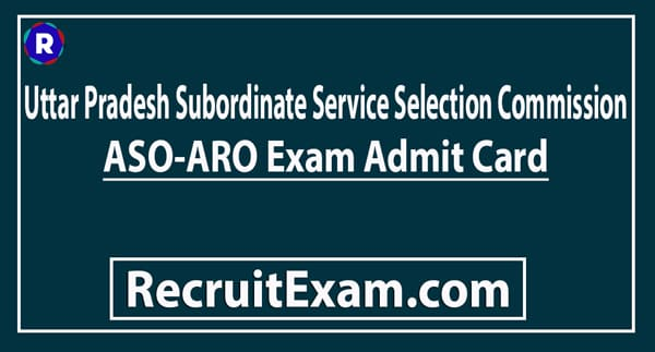 Upsssc Aso Admit Card 2019 2020 Download Now Up Aso Aro